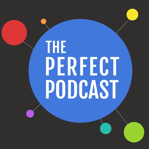 Cover image of The Perfect Podcast