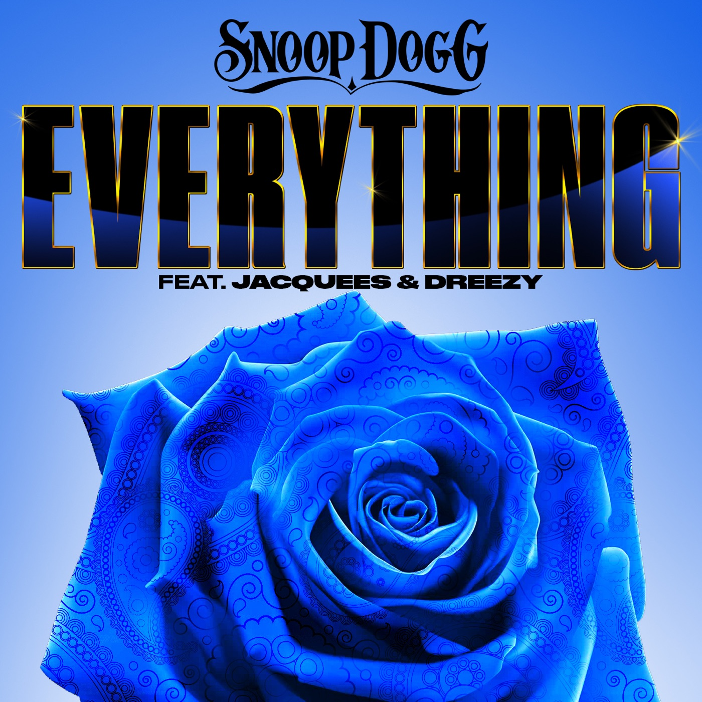 Snoop Dogg - Everything (feat. Jacquees & Dreezy) - Single Cover