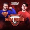 Meu Herói - Single - Evandro & Henrique