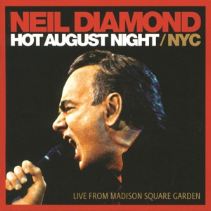 Hot August Night / NYC (Live from Madison Square Garden) Mp3 Download