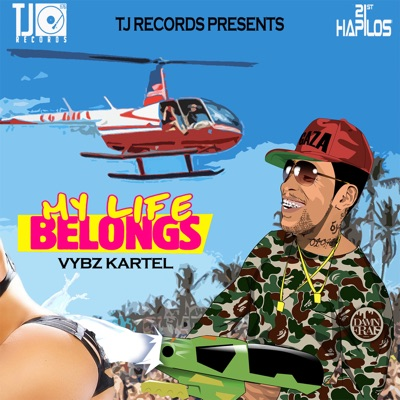 My Life Belongs - Single - Vybz Kartel