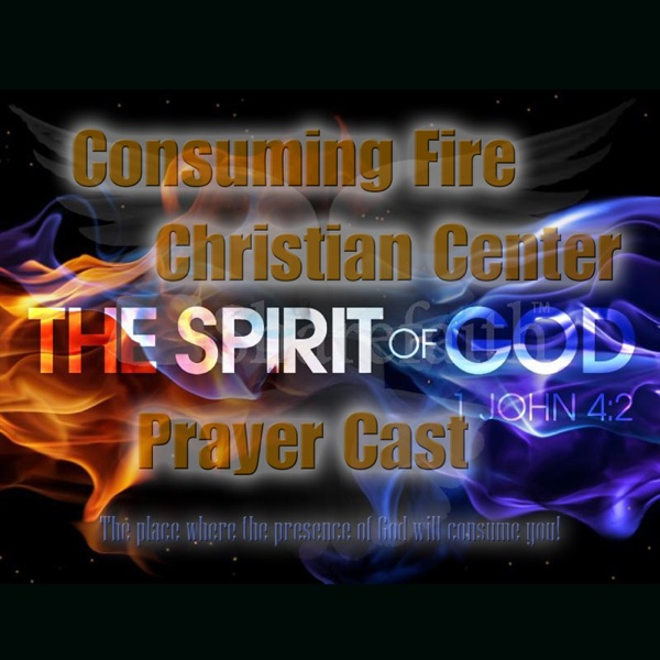 Consuming Fire Prayer Cast