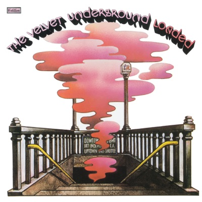 Loaded: Re-Loaded 45th Anniversary Edition - The Velvet Underground