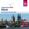 Michael Thiergart - Kölsch (Reise Know-How Kauderwelsch AUDIO) artwork