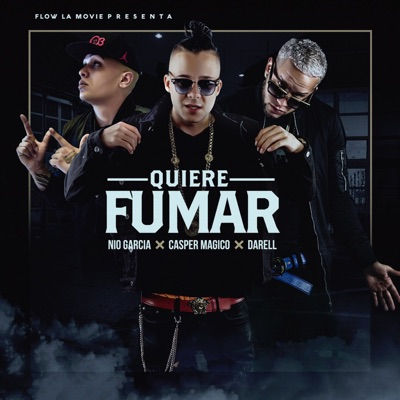 Quiere Fumar - Single MP3 Download