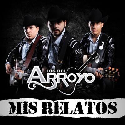 Mis Relatos - Los del Arroyo