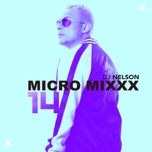 Micro Mixx, Vol. 14 - EP Mp3 Download