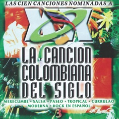 La Canción Colombiana del Siglo, Vol. 3