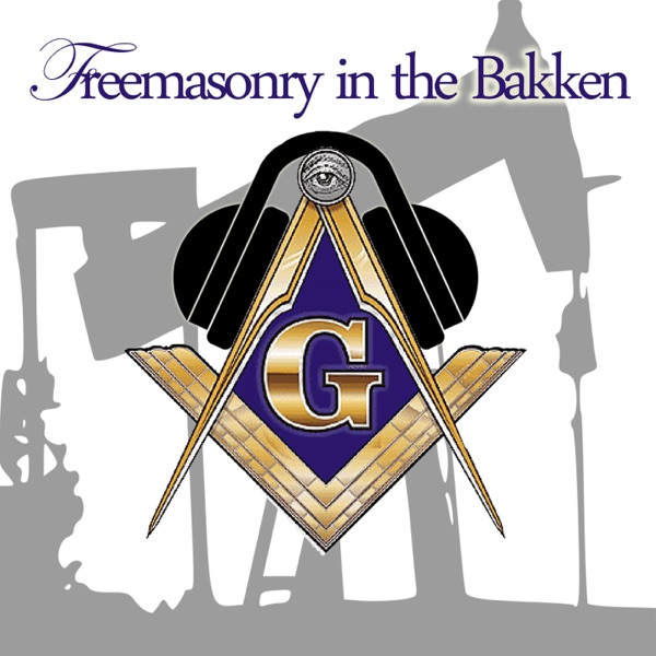 Podcast – Freemasonry in the Bakken
