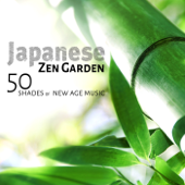 Japanese Zen Garden: Buddhist Meditation Music for Secret Spa Relaxation Time, Asian Chakra Balancing and Reiki Healing Therapy