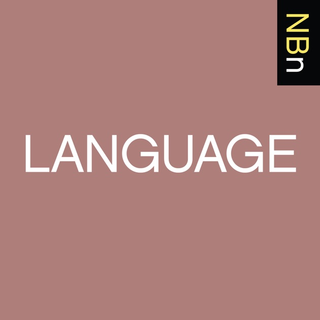 New Books In Language By New Books Network On Apple Podcasts