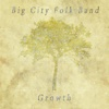 Growth - EP - Big City Folk Band