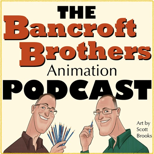 Cover image of The Bancroft Brothers Animation Podcast