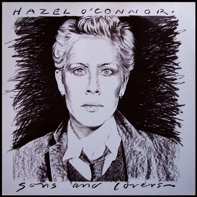 Sons and Lovers - Expanded Edition - Hazel O'Connor