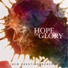 Hope of Glory - Single - New Creation Worship