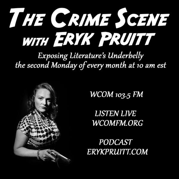 The Crime Scene with Eryk Pruitt