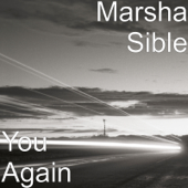 You Again-Marsha Sible