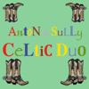 Celtic Duo - Anton & Sully