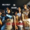 Molly Brazy, Rocaine, G.T. & Rondae - Rob the Robber  Single Album