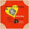 I'll See You In My Dreams (Songs from the Warner Bros. Production) [with Paul Weston and His Orchestra] - Doris Day