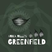 Greenfield - Anika Nilles