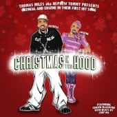Nephew Tommy - Christmas in the Hood