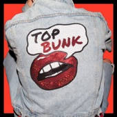 Top Bunk - Figure It Out