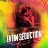Latin Seduction