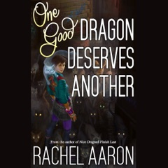 One Good Dragon Deserves Another: Heartstrikers, Book 2 (Unabridged)