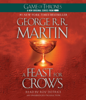 George R.R. Martin - A Feast for Crows: A Song of Ice and Fire, Book 4 (Unabridged)  artwork