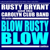 Rusty Bryant and the Carolyn Club Band - Hot Fudge