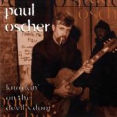 Paul Oscher - Knockin' on the Devil's Door