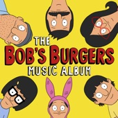 Bob's Burgers & The National - Sailors in Your Mouth