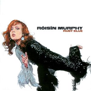 Róisín Murphy - Ruby Blue