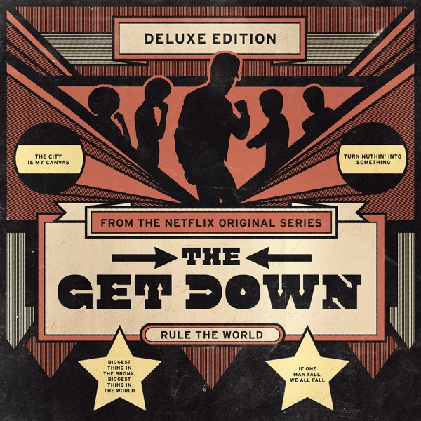 The Get Down (Original Soundtrack from the Netflix Original Series) [Deluxe Version] Various Artists album cover