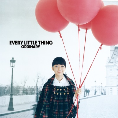 Ordinary - Every little Thing