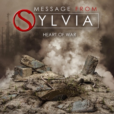 Heart of War - Single - Message from Sylvia album