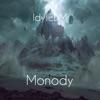 IdyllEDM - Monody  feat. TheFatRat & Laura Brehm