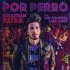Por Perro (feat. Luis Figueroa & Lary Over) - Single
