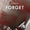 Forget (Radio Edit) - Single - Boxed In