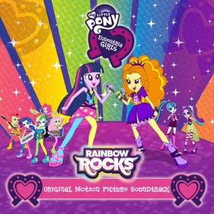 Rainbow Rocks (Français) [Original Motion Picture Soundtrack] – My Little Pony