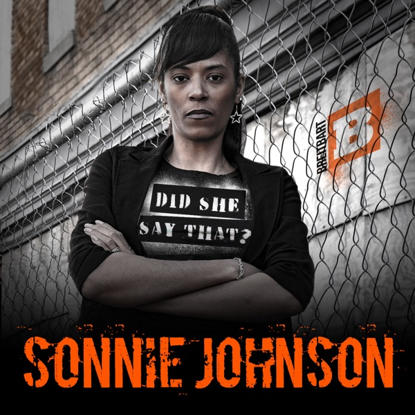 Did She Say That with Sonnie Johnson