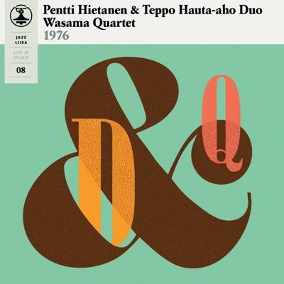 Jazz-Liisa, Vol. 8 - Pentti Hietanen, Teppo Hauta-Aho Duo & Wasama Quartet album