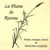 La plume de roseau - Michel Pellegrino