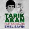 Tarık Akan Film Şarkıları - EP
