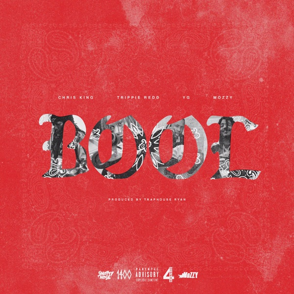 BOOL (feat. Trippie Redd, Mozzy, YG) - Single