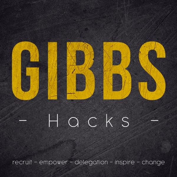 Gibb's Hacks Podcast