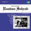 Rustam Sohrab Original Motion Picture Soundtrack