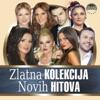 Zlatna Kolekcija Novih Hitova 2013