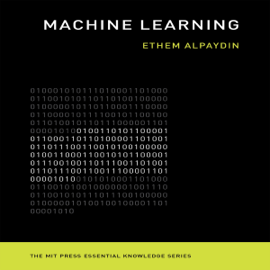 Machine Learning: The New AI: The MIT Press Essential Knowledge Series (Unabridged) audiobook